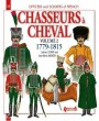 CHASSEURS A CHEVAL Volume 2