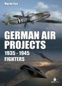 German Air Projects 1935-45 Fighters